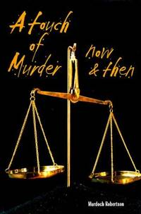 A Touch of Murder... Now and Then