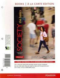 image of Society: The Basics, Books a la Carte Edition (13th Edition)