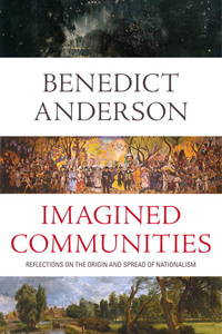 image of Imagined Communities: Reflections on the Origin and Spread of Nationalism