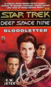 Bloodletter (Star Trek: Deep Space Nine #3)