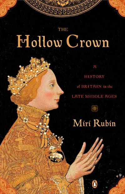 E.Rutherford (NJ) United States  city photo : The Hollow Crown: A History Of Britain In The LAte Middle Ages By Miri ...
