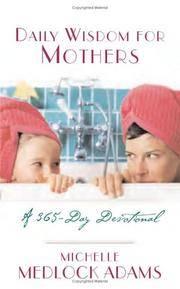 DAILY WISDOM FOR MOTHERS (Daily Wisdom)