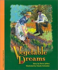 Vegetable Dreams / Sueno De Verduras (Bilingual Edition)