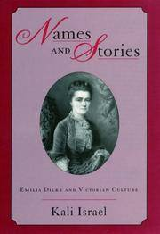 Names and Stories:Emilia Dilke and Victorian Culture