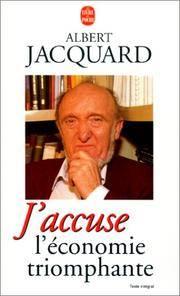 J Accuse L Economie Triomphante (Ldp Litterature) (French Edition)