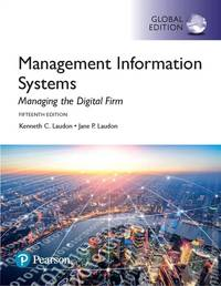 image of MANAGEMENT INFORMATION SYSTEMS: MANAGING THE DIGITAL FIRM, GLOBAL EDITION 15TH EDITION