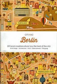 image of CITIx60: Berlin: 60 Creatives Show You the Best of the City