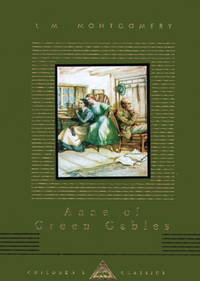Anne of Green Gables (Everyman's Library Children's Classics) by  L. M Montgomery - from Wonder Book (SKU: D01D-00804)