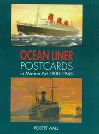 OCEAN LINER POSTCARDS IN MARINE ART, 1900-1945.