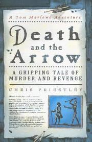 Death and the arrow : a Tom Marlowe Adventure
