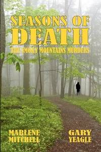 Seasons of Death by Marlene Mitchell and Gary Yeagle - Paperback - 3rd - 2010 - from Books Galore LLC (SKU: 007503)