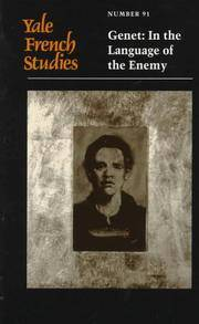 Yale French Studies, Number 91: Genet: In the Language of the Enemy (Yale French Studies Series)
