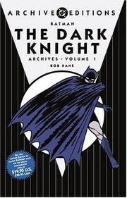 Batman: The Dark Knight Archives, Vol. 1 (DC Archives Edition)