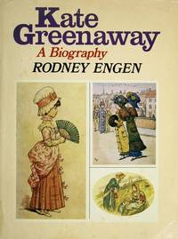 Kate Greenaway: A Biography. [1st hardcover].