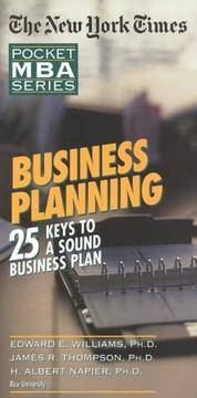 NYT Business Planning: 25 Keys to a Sound Business Plan (The New York Times Pocket MBA Series)