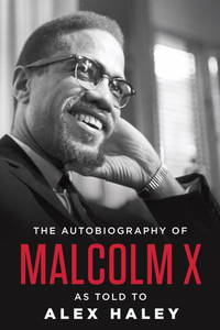 The Autobiography of Malcolm X (As told to Alex Haley) by Malcolm X; M. S. Handler [Introduction]; Attallah Shabazz [Foreword]; Ossie Davis [Afterword]; Alex Haley [Collaborator]; - Hardcover - 1992-09-29 - from M and N Media (SKU: DIAM-ZPRH-9780345379757)