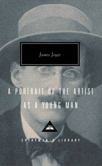 A Portrait of the Artist as a Young Man (Everyman's Library (Cloth)) by JAMES JOYCE - Hardcover - October 1991 - from Eighth Day Books (SKU: 176639)