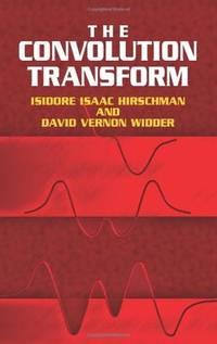 THE CONVOLUTION TRANSFORM