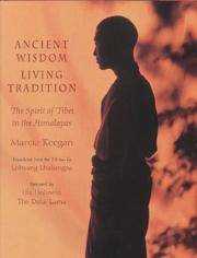 ANCIENT WISDOM, LIVING TRADITIONS: Himalayan Cultures In Song, Verse & Picture (H)