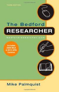 The Bedford Researcher with 2009 MLA and 2010 APA Updates
