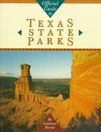 Official Guide to Texas State Parks