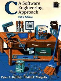 C A Software Engineering Approach [Paperback] [May 29, 1996] Darnell, Peter A. and Margolis,...
