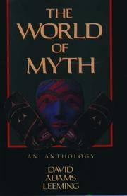The World of Myth: An Anthology