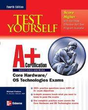 A+ Core Hardware/Operating System Exams