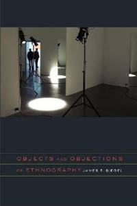Objects and Objections of Ethnography by  James T Siegel - Paperback - 2011-01-03 - from academybooks and Biblio.com
