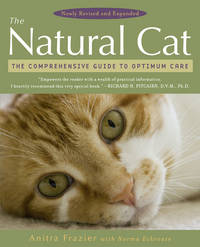 NATURAL CAT: The Comprehensive Guide To Optimum Care (new edition)