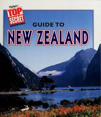 Highlight's Top Secret Guide to New Zealand (Highlight's Top Secret Adventures, New Zealand)