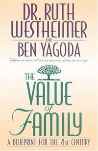 The Value of Family: A Blueprint for the 21st Century