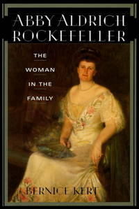 Abby Alderich Rockefeller : The Woman in the Family