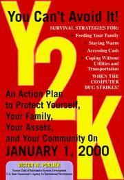 Y2K: An Action Plan to Protect Yourself, Your Family, Your Assets,  and Your Community on January...