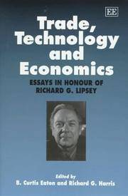 Trade, Technology and Economics: Essays in Honour of Richard G. Lipsey