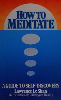image of How to Meditate: A Guide to Self Discovery