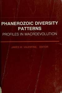 Phanerozoic Diversity Patterns: Profiles in Macroevolution (Princeton Series in Geology and...