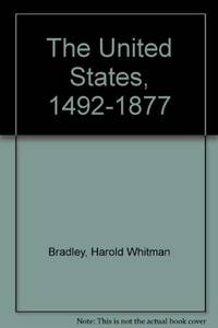 The United States, 1492-1877