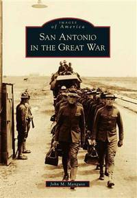 San Antonio in the Great War