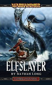 Elfslayer (Gotrek and Felix)