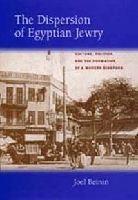 Dispersion of Egyptian Jewry: Culture, Politics, and the Formation of a Modern Diaspora