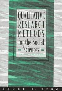 Qualitative Research Methods for the Social Sciencs