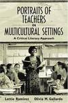 image of Portraits of Teachers in Multicultural Settings: A Critical Literacy Approach