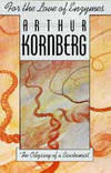 For the Love of Enzymes: The Odyssey of a Biochemist by  Arthur Kornberg - Hardcover - 1989-04-26 - from Book Lovers Warehouse and Biblio.com