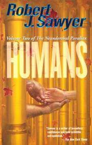 Humans (Volume Two of The Neanderthal Parallax)
