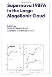 Supernova 1987A in the Large Magellanic Cloud: Proceedings of the Fourth George Mason...