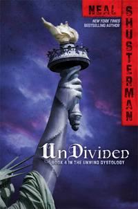 UnDivided (The Unwind Dystology, Bk. 4)