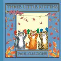 image of Three Little Kittens (Folk Tale Classics)