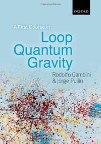 A First Course in Loop Quantum Theory