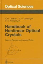 Handbook of Nonlinear Optical Crystals (Springer Series in Optical Sciences, Vol 64)